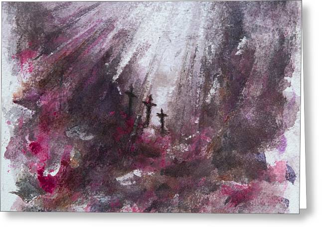 Crucifixtion Greeting Cards - Three Crosses Greeting Card by Rachel Christine Nowicki