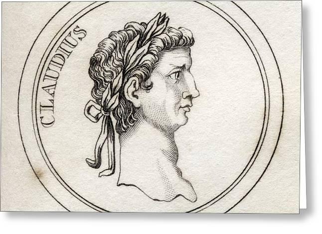 Claudius Greeting Cards - Tiberius Claudius Caesar Augustus Greeting Card by Vintage Design Pics