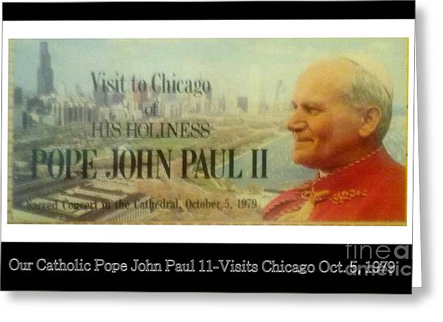 Digital Art Greeting Cards - Ticket To Pope John Paul In Chicago 1979 Greeting Card by Sherri  Of Palm Springs