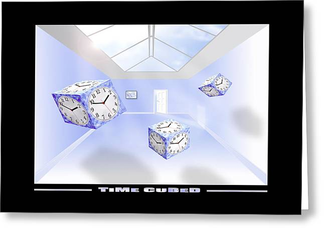 Surreal Greeting Cards - Time Cubed Greeting Card by Mike McGlothlen