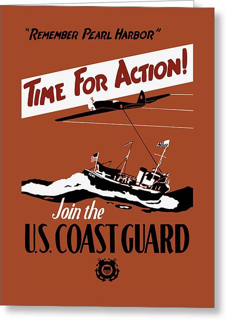 Time For Action - Join The Us Coast Guard Greeting Card by War Is Hell Store