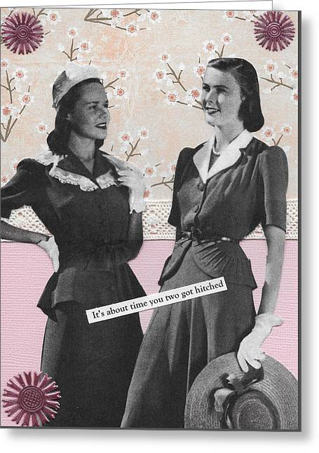 Best Friend Greeting Cards - Time to Get Hitched Greeting Card by Lin Collette