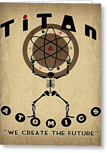 Scifi Greeting Cards - Titan Atomics Greeting Card by Cinema Photography