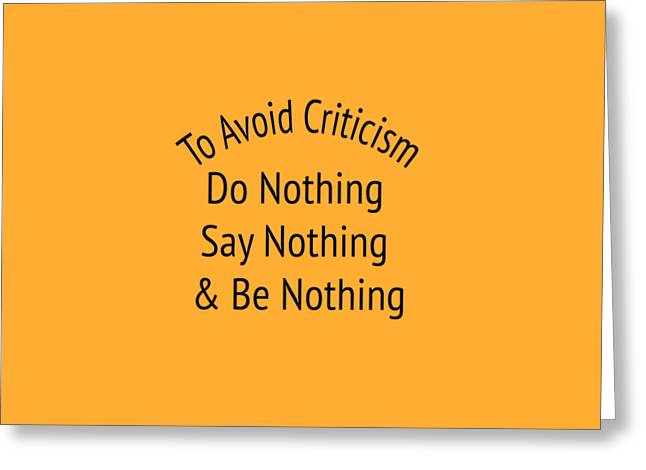 To Avoid Criticism 5455.02 Greeting Card by M K  Miller