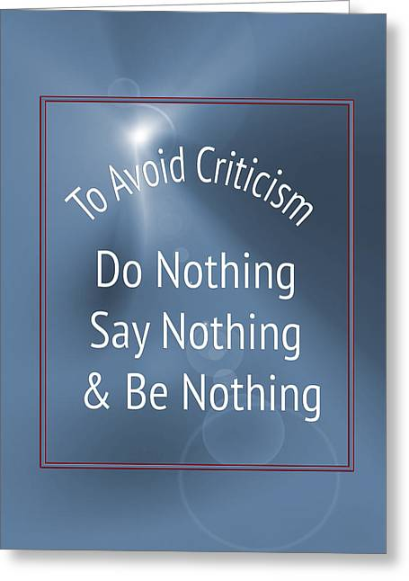 To Avoid Criticism 5457.02 Greeting Card by M K  Miller