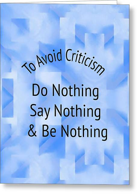 To Avoid Criticism 5458.02 Greeting Card by M K  Miller