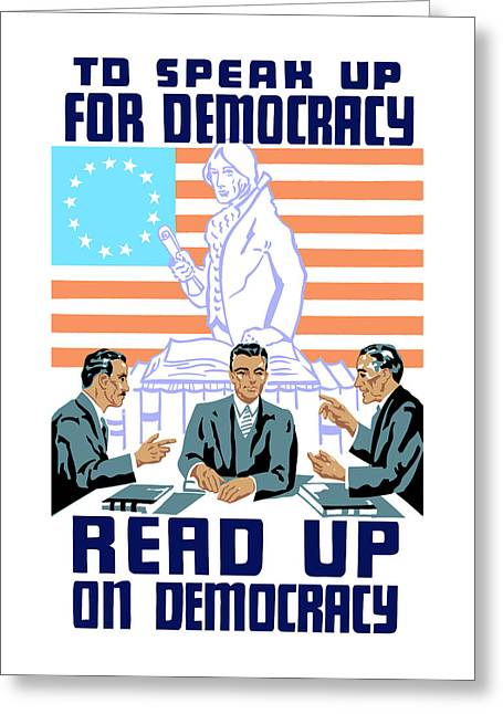 Occupy Greeting Cards - To speak up for democracy Read up on democracy Greeting Card by War Is Hell Store