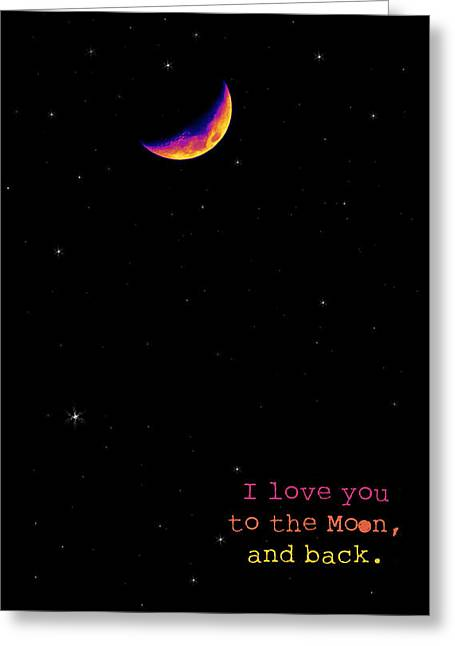 To The Moon And Back Greeting Card by Rheann Earnest