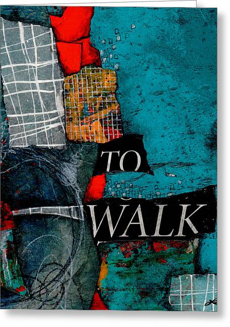 Turquoise And Red Greeting Cards - To Walk Greeting Card by Laura  Lein-Svencner