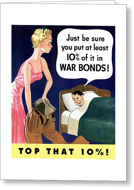 World Mixed Media Greeting Cards - Top That -- WW2 Propaganda Greeting Card by War Is Hell Store