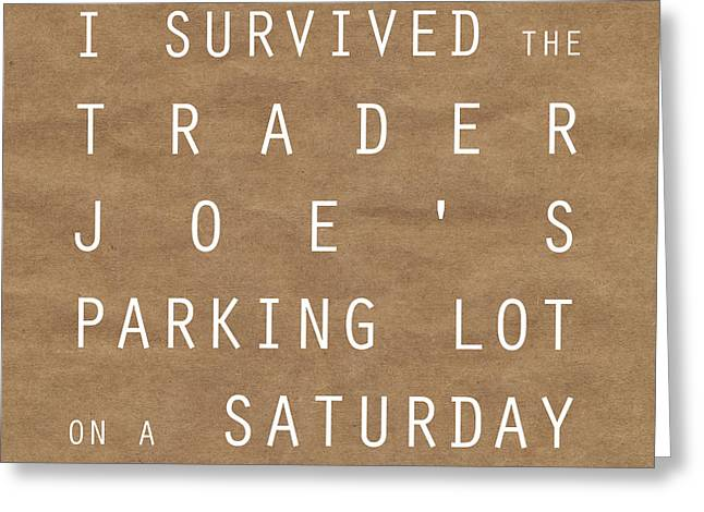 Trader Joe's Parking Lot Greeting Card by Linda Woods
