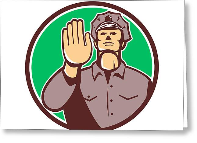 Police Stop Greeting Cards - Traffic Policeman Hand Stop Sign Circle Retro Greeting Card by Aloysius Patrimonio