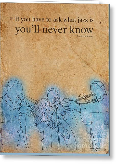 Trio Mixed Media Greeting Cards - Trombon trio - Louis quote Greeting Card by Pablo Franchi