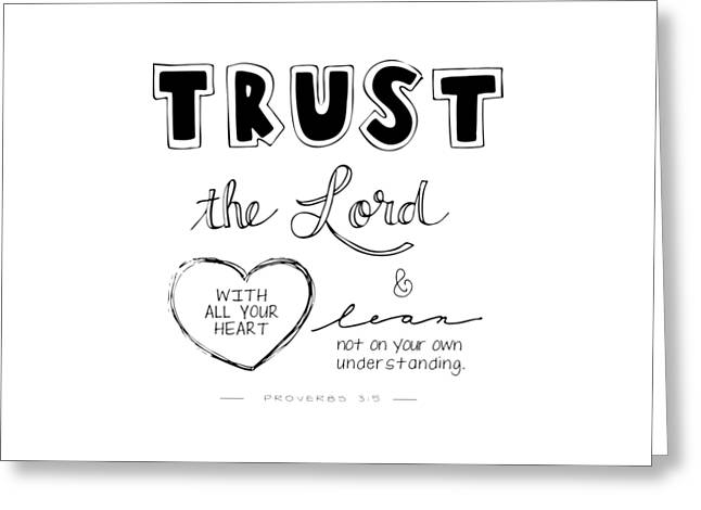 Scripture Drawings Greeting Cards - Trust Greeting Card by Nancy Ingersoll