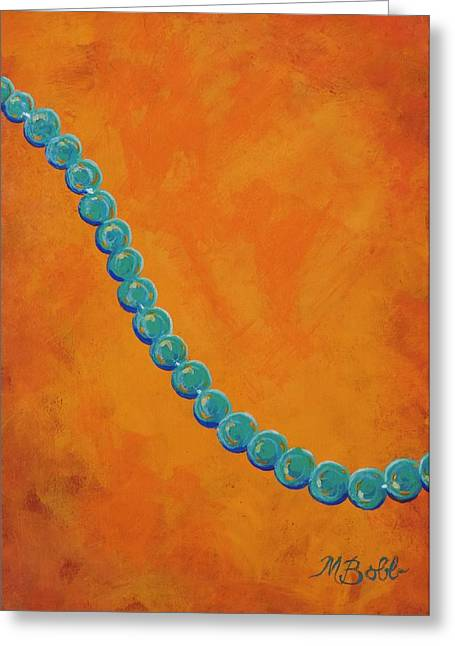 M Bobb Art Greeting Cards - Turquoise Beads Greeting Card by Margaret Bobb