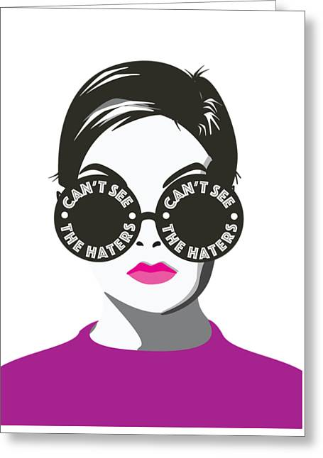 Twiggy Can't See The Haters Greeting Card by Lauren Amelia Hughes