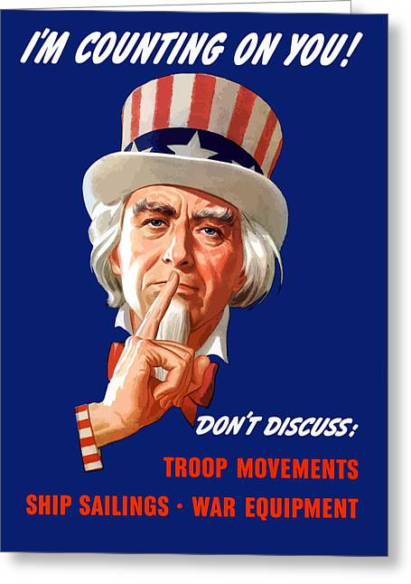Franklin Roosevelt Greeting Cards - Uncle Sam Im Counting on You Greeting Card by War Is Hell Store