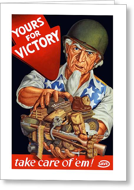 Second Greeting Cards - Uncle Sam - Yours For Victory Greeting Card by War Is Hell Store