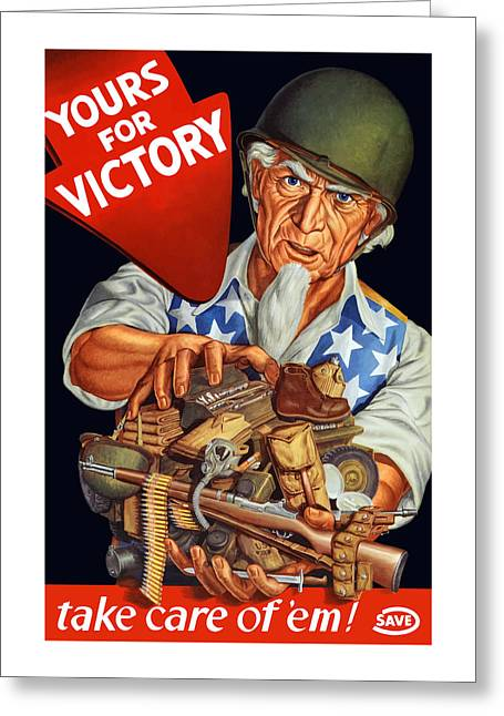 Ammo Greeting Cards - Uncle Sam - Yours For Victory Greeting Card by War Is Hell Store