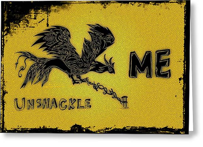 Pen And Paper Greeting Cards - Unshackle ME Greeting Card by Shake