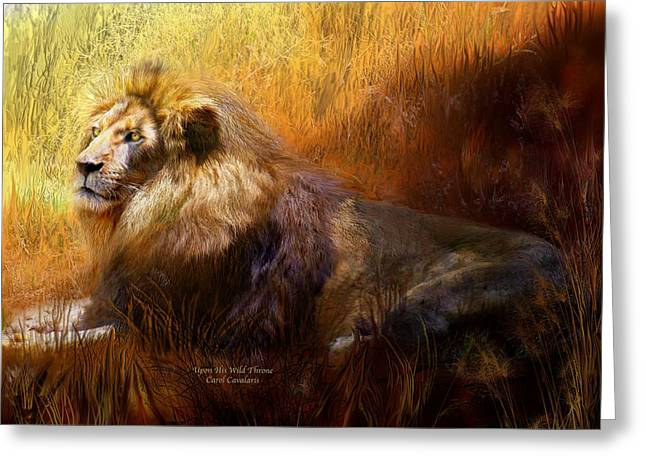 African Lion Art Greeting Cards - Upon His Wild Throne Greeting Card by Carol Cavalaris