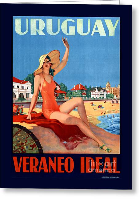 Historical Images Greeting Cards - Uruguay Veraneo Ideal Vintage Travel Poster Greeting Card by Carsten Reisinger