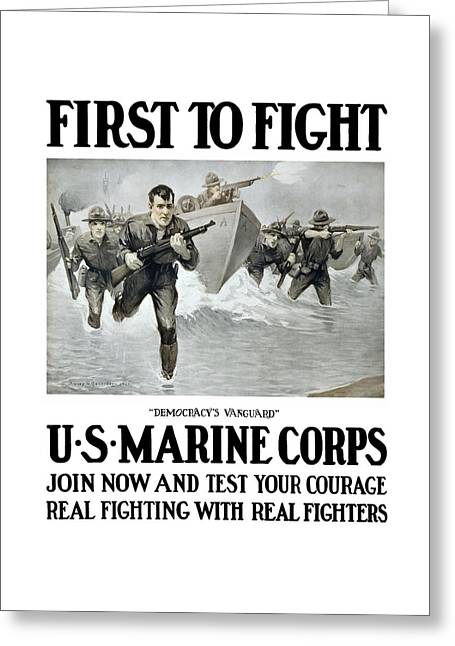 Political Mixed Media Greeting Cards - US Marine Corps - First To Fight  Greeting Card by War Is Hell Store