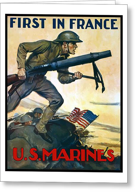 Semper Fidelis Greeting Cards - US Marines - First In France Greeting Card by War Is Hell Store