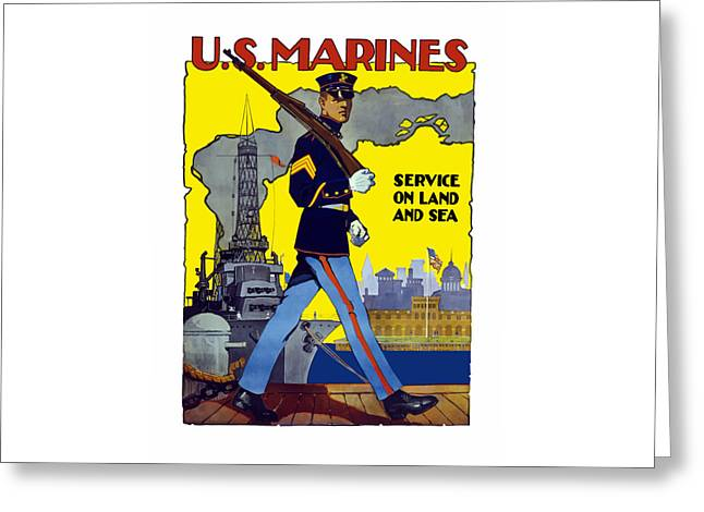 U.S. Marines - Service On Land And Sea Greeting Card by War Is Hell Store