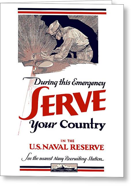 Reserve Greeting Cards - US Naval Reserve Serve Your Country Greeting Card by War Is Hell Store