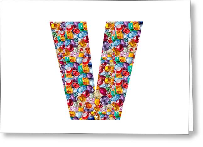 Colorful Jewelry Greeting Cards - V VV VVV Jewels Alpha Art on Shirts alphabets initials   shirts jersey t-shirts v-neck   NavinJoshi  Greeting Card by Navin Joshi