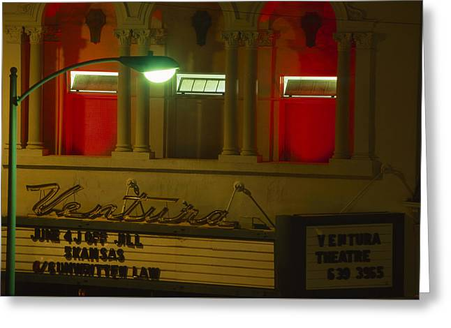 Ventura Theater Greeting Card by Soli Deo Gloria Wilderness And Wildlife Photography