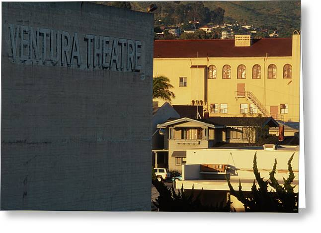 Ventura Theatre Greeting Card by Soli Deo Gloria Wilderness And Wildlife Photography