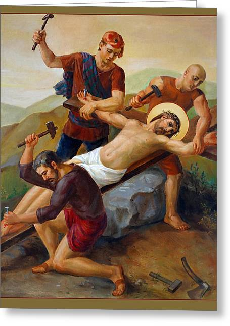 Sacred Digital Art Greeting Cards - Via Dolorosa - Jesus Is Nailed To The Cross - 11 Greeting Card by Svitozar Nenyuk