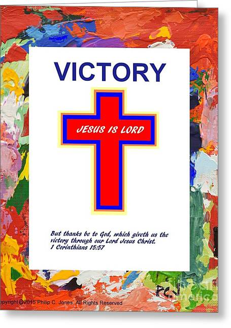 Comfort To The Heart Greeting Cards - Victory - 1 Corinthians 15 57 - Red Christian Poster Greeting Card by Philip Jones