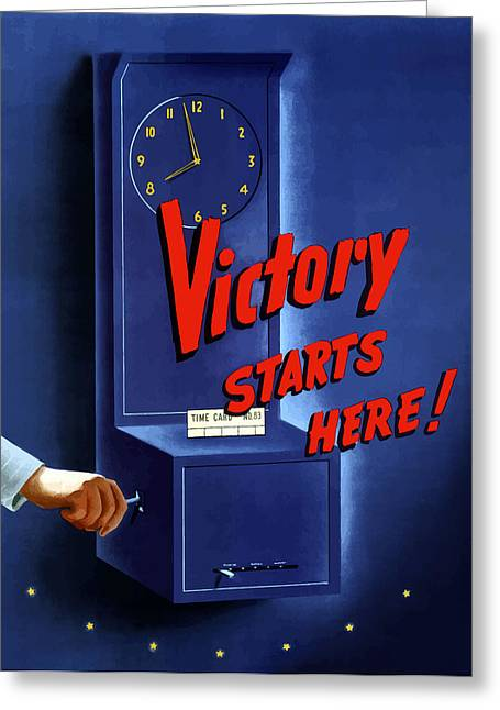Clock Mixed Media Greeting Cards - Victory Starts Here Greeting Card by War Is Hell Store