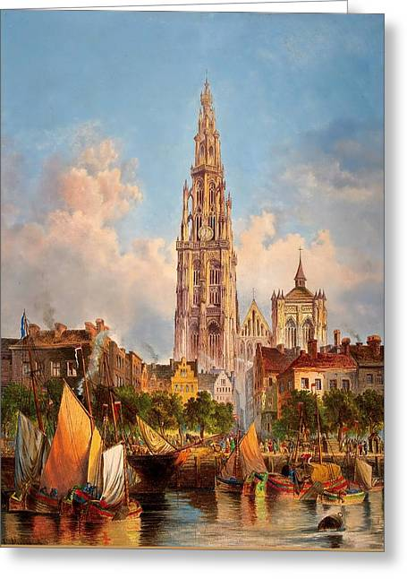 Docked Sailboats Greeting Cards - View of Cathedral of Our Lady in Antwerp Greeting Card by Unknown