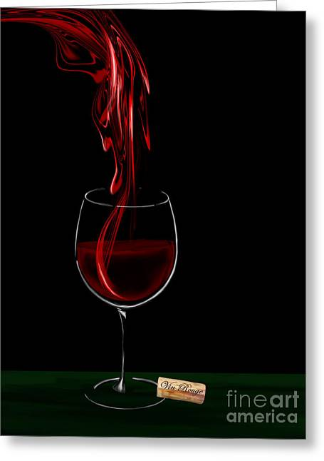 Wine Flowing Greeting Cards - Vin Rouge - Red Wine 2 Greeting Card by Kathryn L Novak
