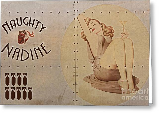 Vintage Nose Art Greeting Cards - Vintage Nose Art Naughty Nadine Greeting Card by Cinema Photography