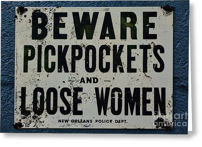 Loose Greeting Cards - Vintage Sign - Pickpockets and Loose Women Greeting Card by Paul Ward