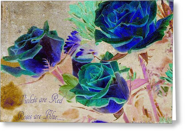 Oxymoron Greeting Cards - Violets are Red- Roses are Blue Greeting Card by Patricia Griffin Brett