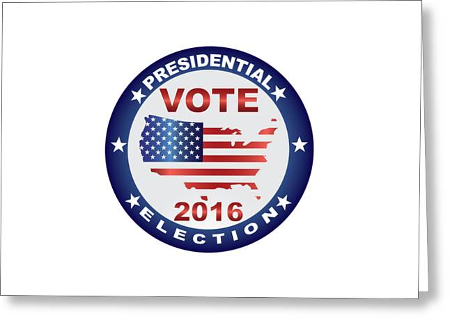 Republican Greeting Cards - Vote 2016 USA Presidential Election Button Greeting Card by Jit Lim