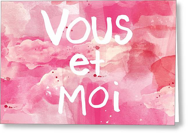 Chic Mixed Media Greeting Cards - Vous Et Moi Greeting Card by Linda Woods