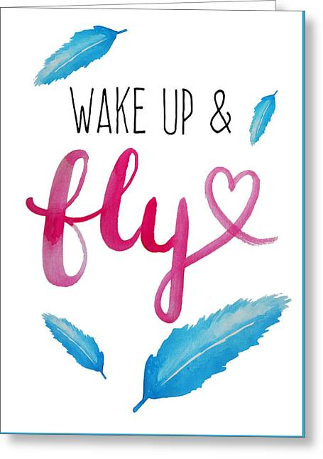 Wake Up And Fly Watercolor Greeting Card by Michelle Eshleman
