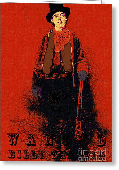 Gunslingers Greeting Cards - Wanted Billy The Kid 20130211gm180 Greeting Card by Wingsdomain Art and Photography