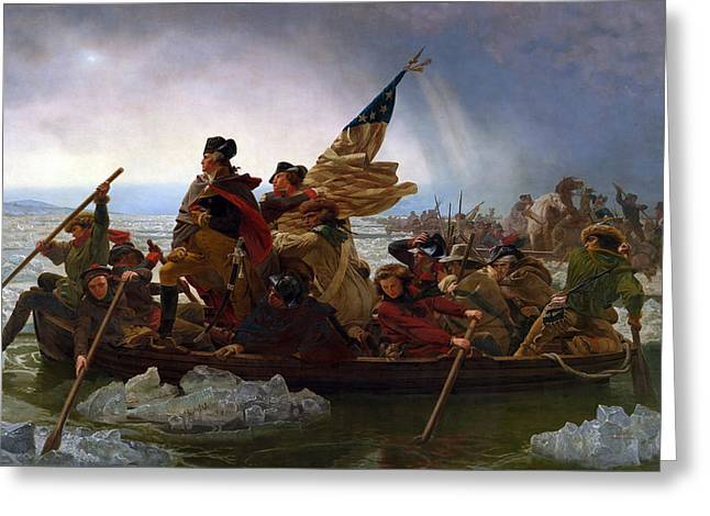 Emanuel Greeting Cards - Washington Crossing the Delaware Painting Greeting Card by War Is Hell Store