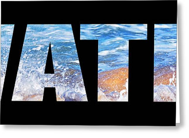 Labelled Greeting Cards - Water Greeting Card by Kaye Menner
