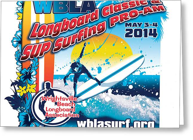 Surfing Contest Greeting Cards - Wbla 2014 Greeting Card by William Love
