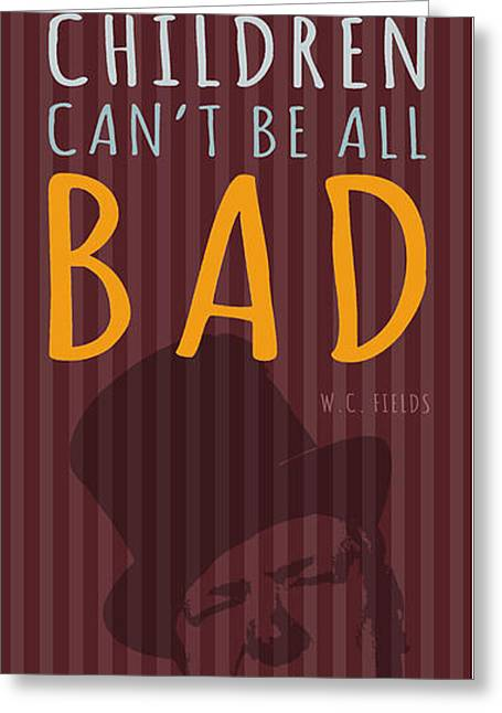 Joke Mixed Media Greeting Cards - W.C. Fields - Bad Greeting Card by Pablo Franchi