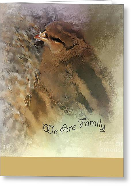 """""""we Are Family"""" Greeting Cards - We Are Family  Greeting Card by Anita Faye"""